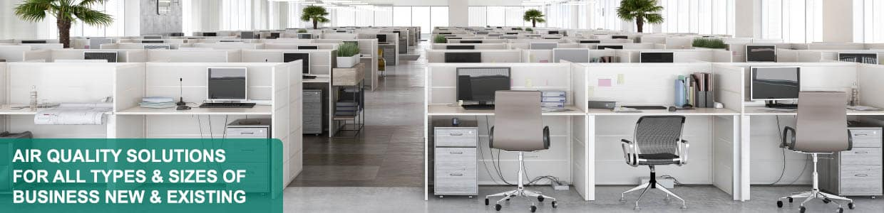 Air Quality Solutions for All Sizes of Office Buildings & Businesses